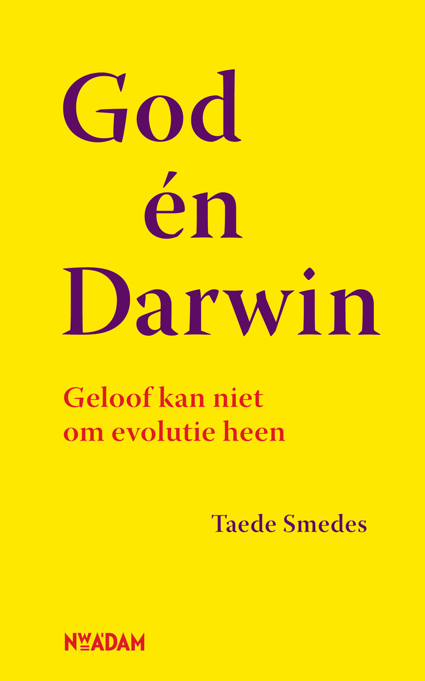 Taede Smedes, God en Darwin