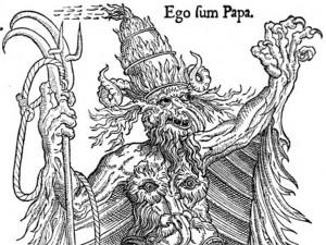 """Klassieke anti-paapse cartoon: """"Ego sum Papa"""" staat er boven, """"Ik ben de Paus."""""""