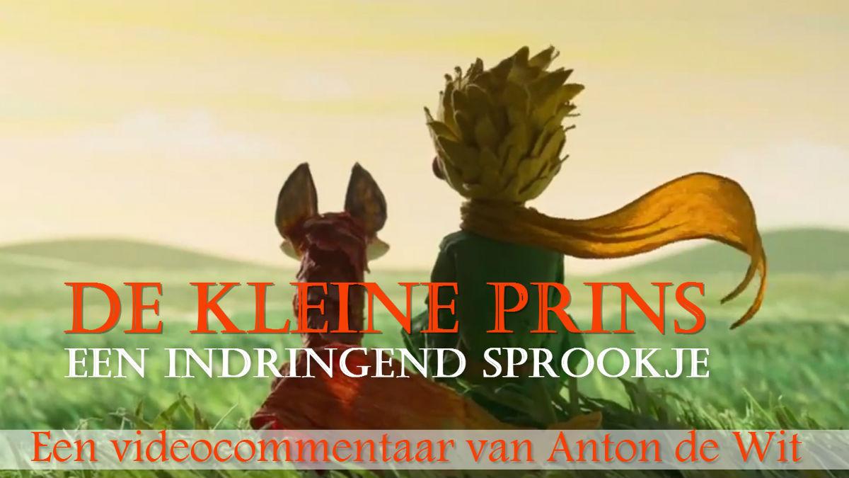 De Kleine Prins: een indringend sprookje